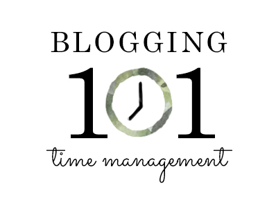 blogging101: time management