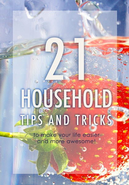 21 Household tips and tricks to make your life easier (and more awesome) #lifehacks #householdtips #householdtricks #tipsandtricks