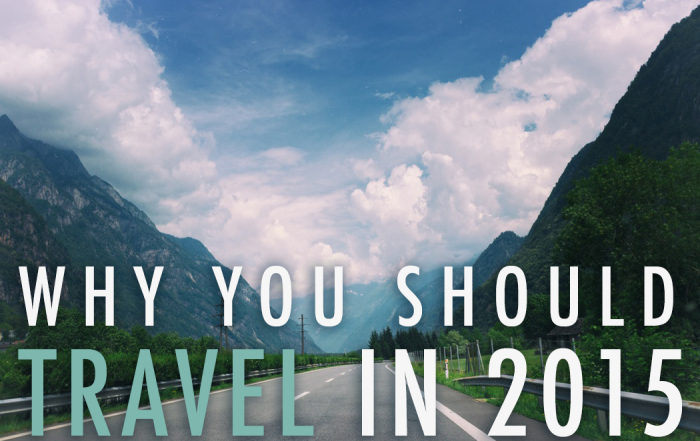 Why You Should Travel