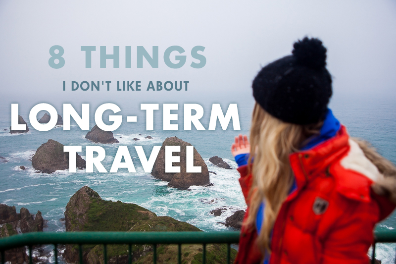 8 Things I Don't Like About Long-Term Travel