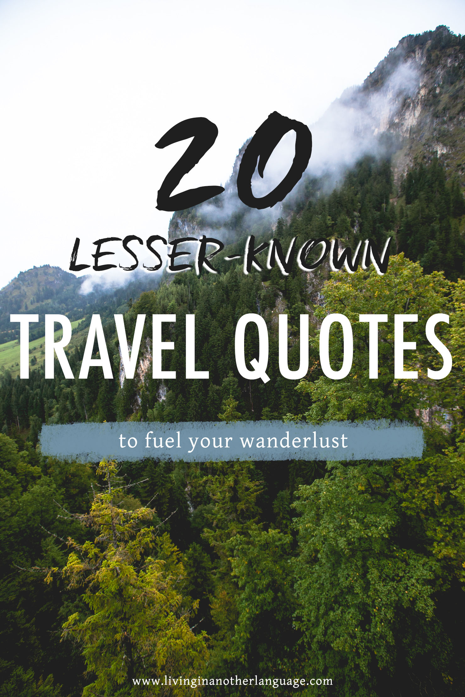 20 lesser known travel quotes to fuel your wanderlust