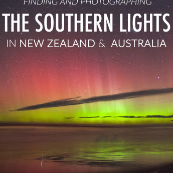 Finding and Photographing the Aurora in New Zealand